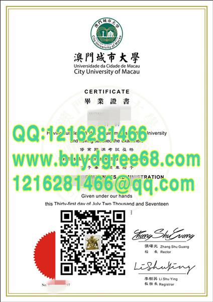 City University Of Macau Diploma澳门城市大学学士毕业证证书 Buy Degree Diploma Buy Certificate Buy Diploma